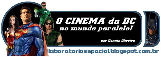 http://laboratorioespacial.blogspot.com.br/2016/11/o-cinema-da-dc-no-mundo-paralelo.html