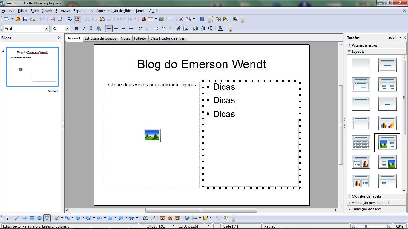 Emerson Wendt: Dica de editor de textos, planilhas