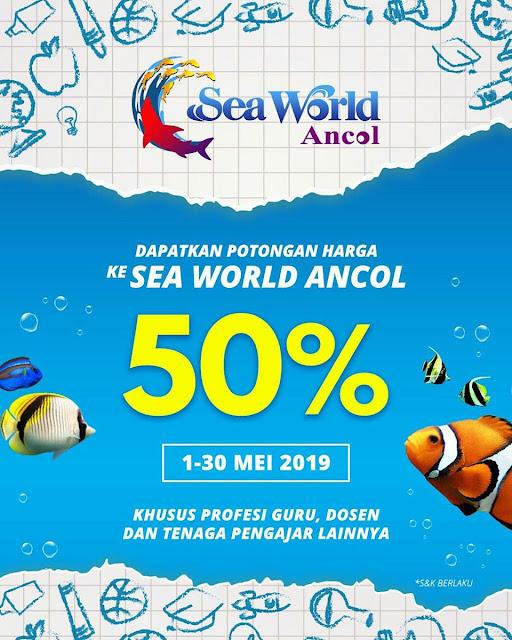 #Ancol #Seaword - #Promo Hari Pendidikan Nasional Dapatkan Diskon 50% (s.d 30 Mei 2019)