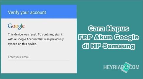 Cara Hapus FRP Akun Google di HP Samsung