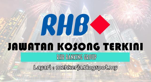 Jawatan Kosong Terkini 2016 di RHB Banking Group