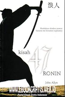 Ebook Novel Kisah 47 Ronin - John Allyn