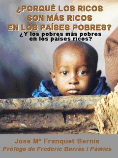 Porqué los Ricos son más ricos en los Países Pobres