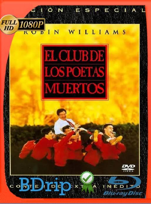 La sociedad De Los Poetas Muertos (1986) BDRip [1080p] [Latino] [GoogleDrive] [RangerRojo]