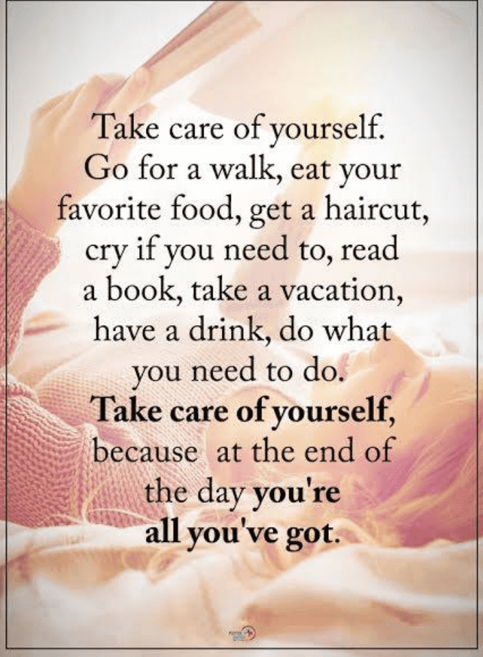 Take Care of yourself Quotes, Quotes