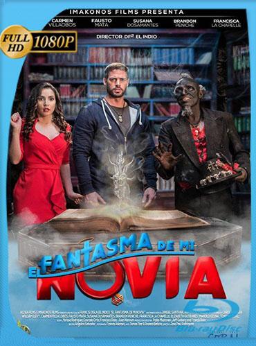 El Fantasma de mi Novia (2018) HD [1080p] Latino [GoogleDrive] TeslavoHD