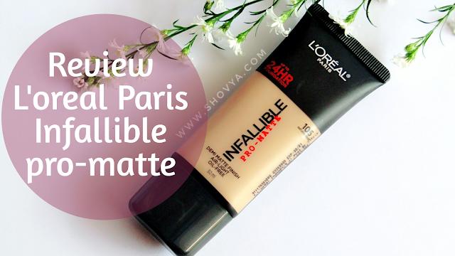 Review L'oreal Paris Infallible Pro-Matte Foundation