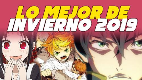 Animes Recomendados - Invierno 2019