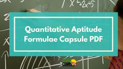 Quantitative Aptitude Formulae Capsule : PDF | BankExamsToday