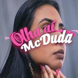 Baixar Música Olha Aí - MC Duda MP3