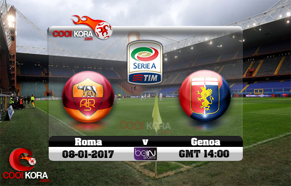 مشاهدة مباراة جنوى وروما اليوم 8-1-2017 في الدوري الإيطالي