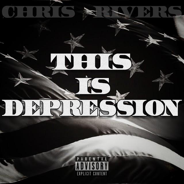 """Chris Rivers """"This is Depression"""" (Childish Gambino """"America"""" REMIX)"""