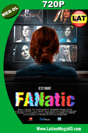 Fanática (2017) Latino HD WEB-DL 720P ()