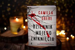 """Camilla Grebe - """"Dziennik mojego zniknięcia"""""""