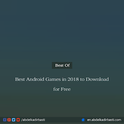 Best Android Games in 2018 to Download for Free