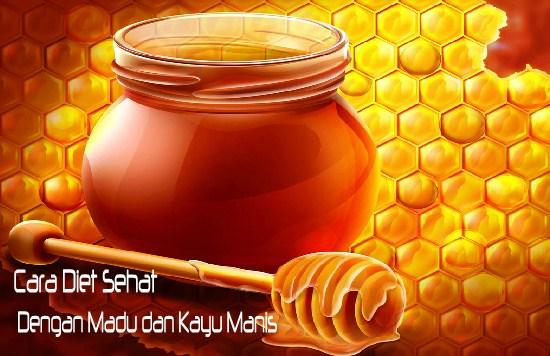 Cara diet madu dan kayu yang manis