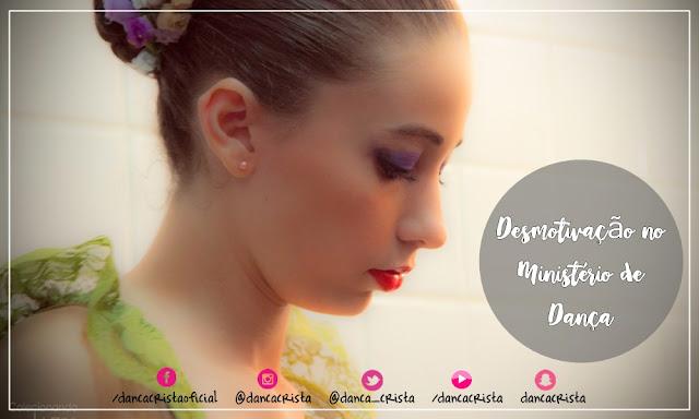 Desmotivação no Ministério de Dança, Causas da desmotivação, como motivar uma equipe, como manter um ministério motivado, motivação espiritual, desmotivação espiritual