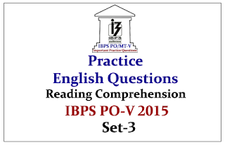 IBPS PO Race 2015- Practice English Questions (Reading Comprehension) Set-3