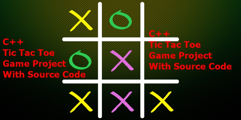 C++ Tic Tac Toe Game Project With Source Code