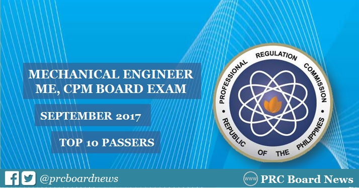 September 2017 Mechanical Engineer ME, CPM board exam top 10 passers
