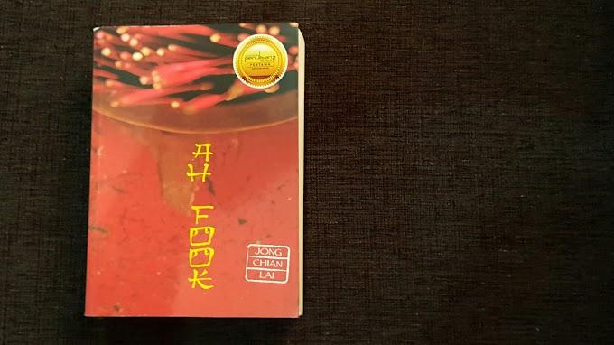 [Ulasan Buku] Ah Fook (Jong Chian Lai)