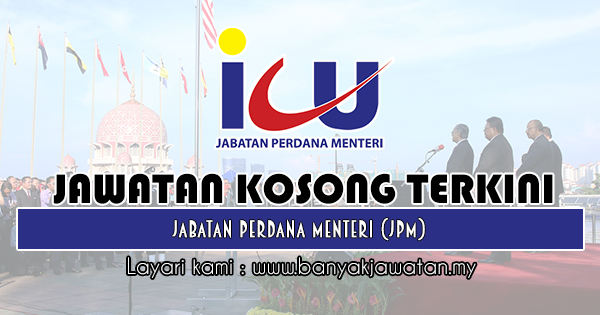 Jawatan Kosong 2018 di Jabatan Perdana Menteri (JPM)