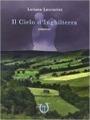 Il cielo d Inghilterra, Loriana Lucciarini - Gli scrittori della porta accanto