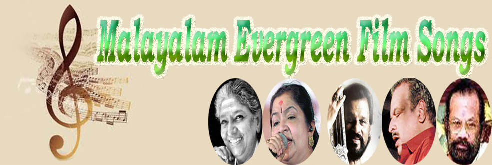 Malayalam Evergreen Film Songs