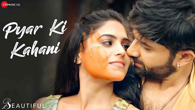 Pyar Ki Kahani Lyrics - Beautiful | Digbijoy Acharjee