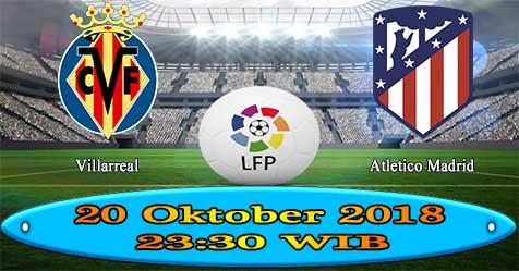 Prediksi Bola855 Villarreal vs Atletico Madrid 20 Oktober 2018