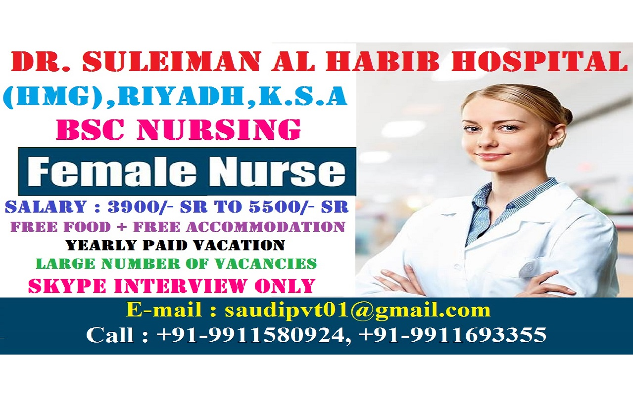 Urgently Required STAFF NURSES For DR. SULEIMAN AL HABIB HOSPITAL (HMG) ,Riyadh , KSA