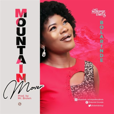 Bolarinde – Mountain Mover + Eshe