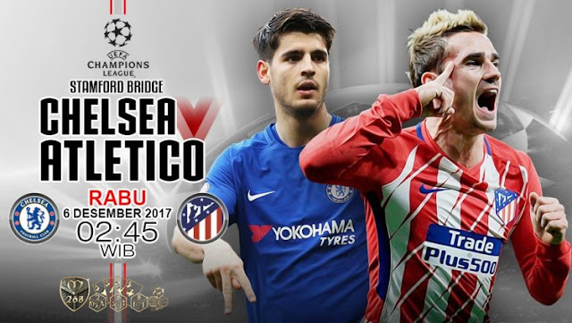 Prediksi Bola : Chelsea Vs Atletico Madrid , Rabu 06 Desember 2017 Pukul 02.45 WIB