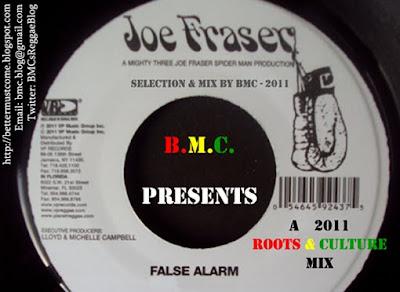 False Alarm - a 2011 Roots & Culture Mix