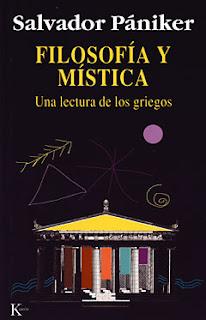 Filosofía y mística : una lectura de los griegos / Salvador Pániker