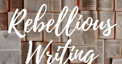 Guest Posting for Rebellious Writing!