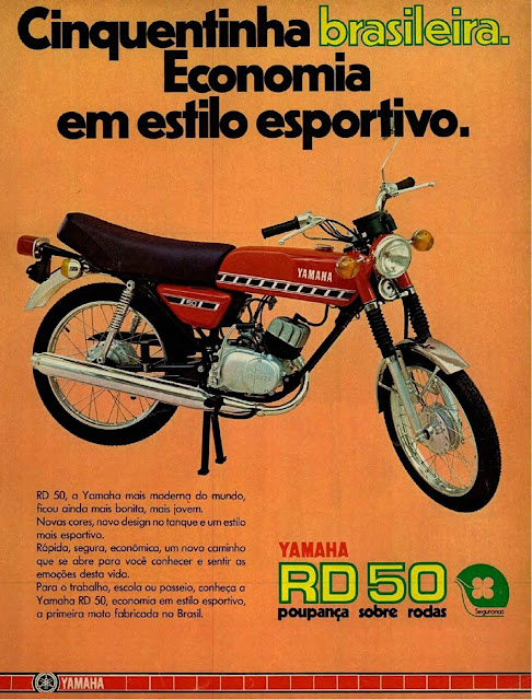 Propaganda da Yamaha RD 50, a famosa cinquentinha brasileira, no modelo 1976