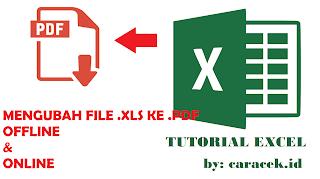 CARA MENGUBAH FILE EXCEL MENJADI PDF OFFLINE ONLINE