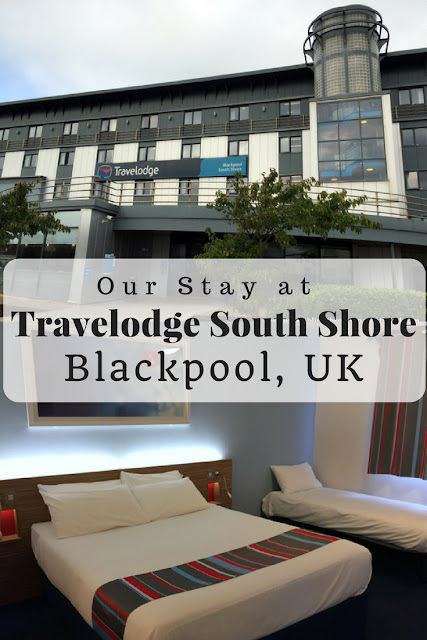 Our Stay at Travelodge South Shore, Blackpool, UK