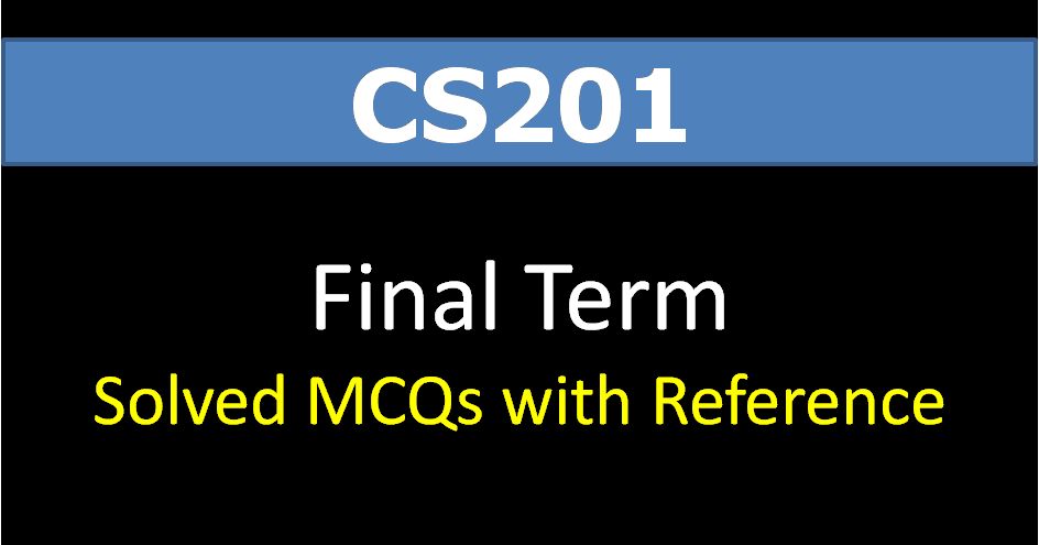 cs507 final term solved papers with reference Vusolutions vu solved old past mid final term papers quizzes gdbs final projects for solved papers you may call by passing reference of.