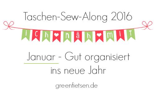 http://greenfietsen.blogspot.de/2016/01/taschen-sew-along-2016-januar.html