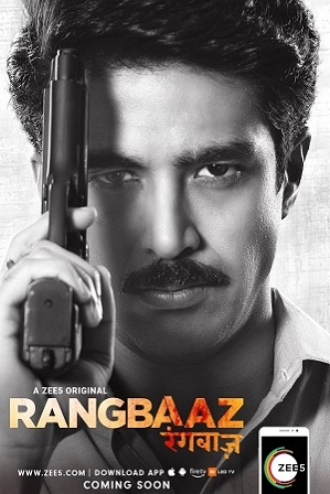 Watch Online Free Rangbaaz [Zee5 Originals] (S01) Season 1 Full Hindi Download 480p 720p All Episodes