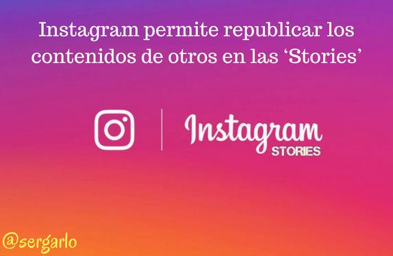 Instagram, stories, republicar, contenidos, redes sociales, social Media