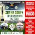 FOOTBALL D1 TOGO: LANCEMENT DE LA SAISON 2018-2019 AVEC LA SUPER COUPE DU TOGO