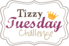 Tizzy Tuesday Challenge