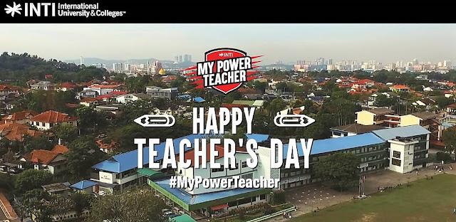 #MyPowerTeacher, INTI International University & Colleges,