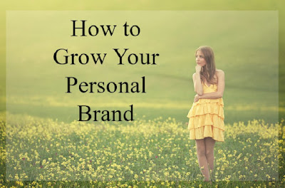 How to Grow Your Personal Brand