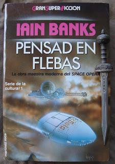 Portada del libro Pensad en Flebas, de Iain M. Banks