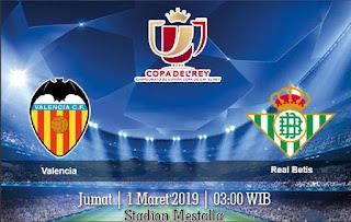 Prediksi Valencia vs Real Betis 1 Maret 2019