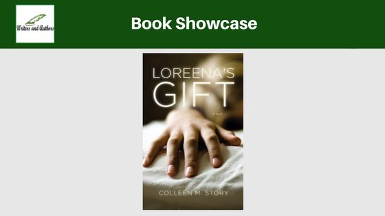 Book Showcase: Loreena's Gift by Colleen M. Story
